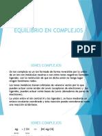 Equilibrio en Complejos.pptx Clase 7