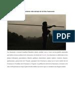 Sorprendente Vida Salvaje de La Tribu Huaoranis