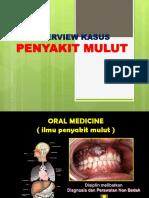 Overview Kasus Oral Medicine