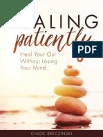 Healing Patiently