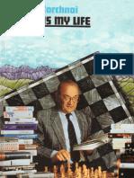 [Viktor_Korchnoi]_Chess_Is_My_Life_-_Autobiography.pdf