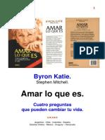 Byron Katie Amar Lo Que Es Revisado 17-8-2007