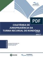 Coletânea Jurisprudencial - Turma Recursal Rondônia Vol1