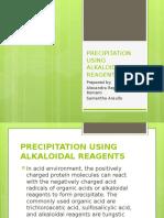 Precipitation Using Alkaloidal Reagents
