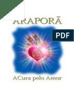 Araporã - A Cura Pelo Amor