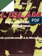 """(Tome 1) """"L'Islam, ses véritables origines"""", par l'abbé Joseph Bertuel"""
