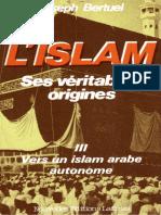 """(Tome 3) """"L'Islam, ses véritables origines"""", par l'abbé Joseph Bertuel"""