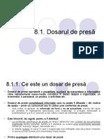 C8. Conf de Presa, Dosar de Presa 17