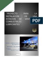 Proyecto Para La Instalacion de Una Estacion de Venta de Combustibles y Lubricantes