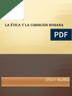 Ética y Condición Humana