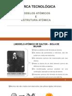 Quitec - Aula 1 - Química Tecnológica - Modelo Atômico