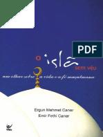 Ergun Mehmet - O Islã Sem Véu