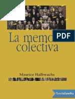 Halbwachs, Maurice - La Memoria Colectiva