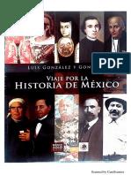 Viaje Por La Historia de México de Luis González y González