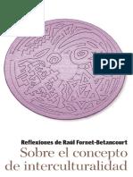 Concepto de Interculturalidad - Raúl Fornet Betancourt