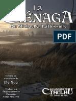 La Llamada de Cthulhu - La Ciénaga (Michael C. LaBossiere) Por Ángel Contreras y Abdul Alhazred