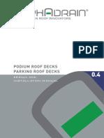 Podium Roof Decks and Parking Roof Decks