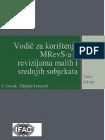 Vodič Za Korištenje MRevS-A u Revizijama Malih i Srednjih Subjekata, 1. Svezak - Temeljni Koncepti, Treća Edicija