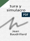 BAUDRILLARD, JEAN Cultura Y Simulacro.pdf