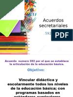 Acuerdos Secretariales 592 y 696