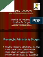 Prevenção as Drogas - Projeto Renascer.ppt