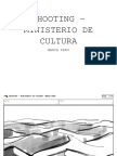 Shooting - Ministerio de Cultura