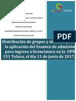 Distribución grupos y alumnos para la aplicación del examen de nuevo ingreso la UPN 151 Toluca