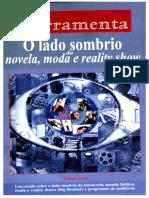 O Lado Sombrio Da Novela, Moda e Reality Show-Édino Melo - FERRAMENTA