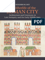 The Afterlife of the Roman City _ Architecture and Ceremony in Late Antiquity and the Early Middle Ages-Cambridge University Press (2014)