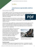 ConJur - Juíza Do RJ Autoriza Busca e Apreensão Coletiva Na Cidade de Deus