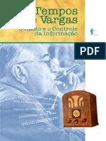 Tempos de Vargas - o rádio e o controle da informação