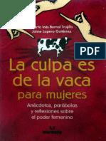 La Culpa Es de La Vaca Para Mujeres - Bernal M.