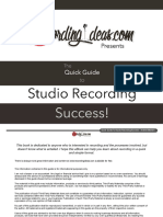 The Quick Guide to Studio Recording Success!