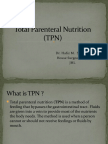 Total Parenteral Nutrition Presentation by Dr Sher Ali