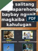 Mga Salitang Magkaparehong Baybay Ngunit Magkaiba Ng Kahulugan