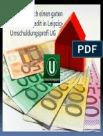 Wie Bekomme Ich Einen Guten Hausbesitzer Kredit in Leipzig- Umschuldungsprofi UG