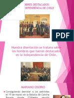 HOMBRES DESTACADOS EN LA INDEPENDENCIA DE CHILE 2.pptx