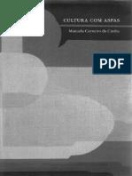 Cultura Com Aspas (Capítulo 19) - Manuela Carneiro Da Cunha, 2009