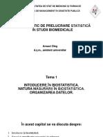 Tema 1. Intoducere În Biostatistica. Natura Măsurării În Biostatistica. Organizarea Datelor. Prezentare