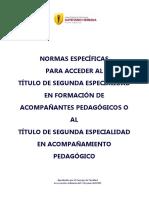 Normas Específicas para Acceder al Título de Seg. Especialidad en Formación de Acomp. Pedag. o al Título de Seg. Especialildad 2015.pdf