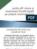 Companiile-off-shore-si-evaziunea-fiscală-legală-pe-pieţele-final-prez..pptx