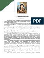 B. Catarina Tekakwitha