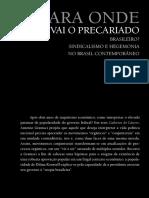 BRAGA, Ruy. Para onde vai o precariado brasileiro - Sindicalismo e hegemonia no Brasil contemporâneo.pdf
