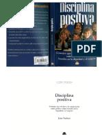 DISCIPLINA POSITIVA (Consejos Que Invitan a La Cooperaciòn Entre Padres e Hijos, Basados en La Dignidad y El Respeto) - Jane Nelsen