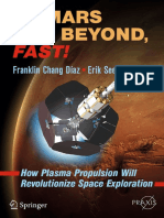 To Mars and Beyond, Fast How Plasma Propulsion Will Revolutionize Space Exploration 2017