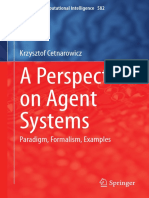 A Perspective on Agent Systems Paradigm Formalism Examples