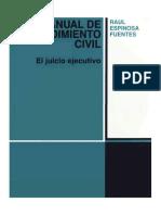 257598189-Manual-de-Procedimiento-Civil-El-Juicio-Ejecutivo-Raul-Espinoza-Fuentes.pdf