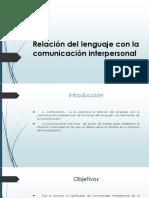 Relación Del Lenguaje Con La Comunicación Presentacion