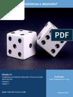 Actividad Integradora 1 Deterministicos o Aleatorios M17S1
