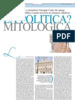La politica? è mitologica.